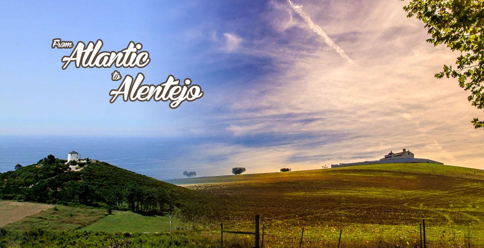 From Atlantic to Alentejo